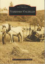 """Livre Régional """" Varennes-Vauzelles Evelina et Ludivine Hechelski """" ( 1889) Book"""