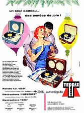 PUBLICITE TEPPAZ ELECTROPHONE 336 PRESENCE MALLETTE TD DE 1958 FRENCH AD VINTAGE