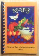 2002 WARWICK RIVER CHRISTIAN SCHOOL COOKBOOK, NEWPORT NEWS, VA