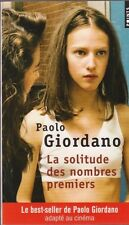 LA SOLITUDE DES NOMBRES PREMIERS Paolo Giordano roman