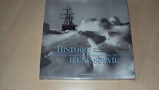 HISTOIRE D'UNE SURVIE l'expédition Shackleton en Antartique 1914-1917
