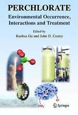 Perclorato: aparición ambiental, interacciones y el tratamiento por