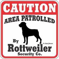 Rottweiler Caution Dog Sign