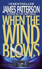 When the Wind Blows by James Patterson (1999, Paperback)