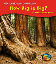 How Big Is Big?: Comparing Plants (Measuring and Comparing), New, Parker, Vic Bo