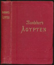 Karl Baedeker: Ägypten und der Sudan (1906). Mit 38 Karten und 59 Grundrissen.