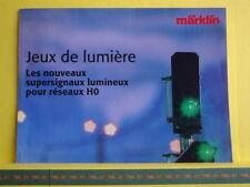 Catalogue MARKLIN 200? F Les nouveaux signaux lumineux - Neuf 8 p