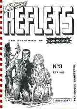 revue REFLETS 3 1987 BOB MORANE Henri VERNES fanzine Free EXLIBRIS Gratuit