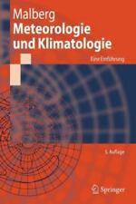 Meteorologie und Klimatologie : Eine Einfuhrung by Horst Malberg (2006,...