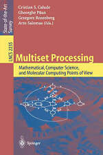 Multiset Processing: Mathematical, Computer Science, and Molecular Computing Poi