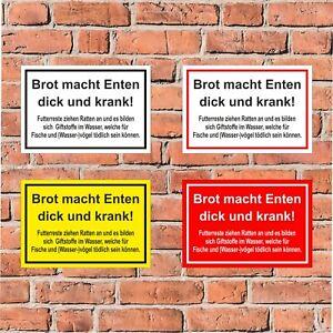 Schild Brot macht Enten dick krank füttern verboten - 4 Größen - S00039-043