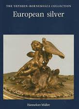 European Silver (Thyssen-Bornemisza Collection), Muller, Hannelore, New Book