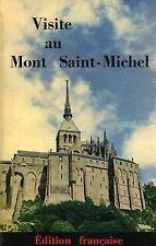 VISITE AU MONT SAINT-MICHEL . Normandie Tourisme France Histoire Architecture
