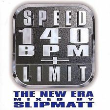 Speed Limit 140 BPM: The New Era * by Slipmatt (CD, Oct-2001, Moonshine Music)
