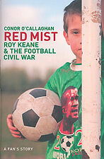 Red Mist - Roy Keane and The Football Civil War - 2002 World Cup Finals book