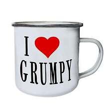 I LOVE GRUMPY Funny Novelty New  Retro,Tin, Enamel 10oz Mug g54e