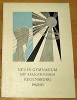 Regensburg 1960/61 Jahresbericht Albrecht Altdorfer Neues Gymnasium Geschenk Abi