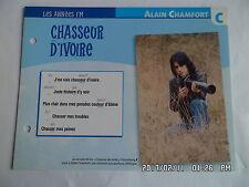 CARTE FICHE PLAISIR DE CHANTER ALAIN CHAMFORT CHASSEUR D'IVOIRE