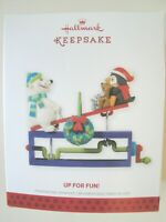 HALLMARK KEEPSAKE CHRISTMAS ORNAMENT -  Up For Fun! - 2013