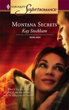 Superromance: Montana Secrets 1307 by Kay Stockham (2005, Paperback)