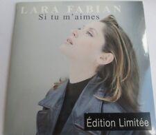 "LARA FABIAN - CD SINGLE ""SI TU M'AIMES"" - EDITION LIMITÉE - NEUF SOUS BLISTER"
