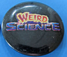 BUTTON '84 vintage WEIRD SCIENCE movie promotion 1.5 inch John Hughes classic