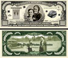 Bonnie and Clyde $100,000 Dollar Bill Collectible Fake Funny Money Novelty Note