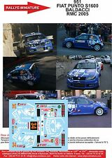 Decals 1/18 ref 951 Fiat Punto S1600 Baldacci Rallye Monte Carlo 2005 Rally WRC