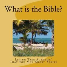 What Is the Bible? by Living Academy (2013, Paperback)