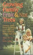 Growing Family Fruit and Nut Trees (Reference and Field Guides)-ExLibrary