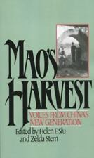 Mao's Harvest : Voices from China's New Generation by Helen F. Siu and Zelda...