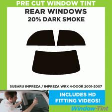 SUBARU IMPREZA / IMPREZA WRX 4-DOOR 2001-2007 20% DARK REAR PRE CUT WINDOW TINT