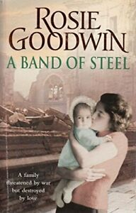 A Band of Steel P by Goodwin  Rosie Book The Cheap Fast Free Post
