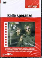 BELLE SPERANZE - 1988 - MIKE LEIGH - + CORTO  'AMELIA' - IDRUSA SCRIMIERI - DVD