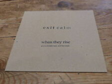 EXIT CALM - WHEN THEY RISE !!!!!!!!!!!!!!!!!RARE CD PROMO!!!!!!!!!