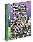 The Popcorn Hydrangea of Poppingtom (Green (Mascot Books))