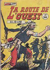 LA ROUTE DE L'OUEST   album n°38