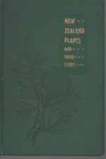 L COCKAYNE NEW ZEALAND PLANTS AND THEIR STORY FIRST EDITION HARDBACK 1910