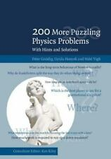 200 More Puzzling Physics Problems : With Hints and Solutions by Gyula...