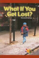 What If You Get Lost? (Rosen Real Readers: Early Emergent)
