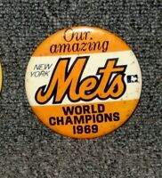 "OUR AMAZING NEW YORK METS WORLD CHAMPIONS 1969 3 1/2"" PIN RARE"