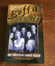 BUFFY THE VAMPIRE SLAYER HOW I SURVIVED MY SUMMER VACATION VOL 1 BOOK BTVS