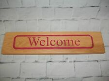 "Hand Made Wooden ""WELCOME"" Sign/Plaque/Wall Hanging~Home/Office/Business"