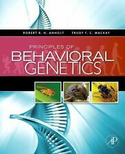 Principles of Behavioral Genetics: By Robert R. H. Anholt, Trudy F. C. Mackay