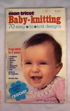 Baby Knitting - Mon Tricot - Baby Edition 74 - 70 Easy to Knit Patterns