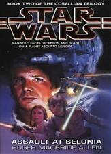 Star Wars: Assault at Selonia (Star Wars: The Corellian Trilogy) By Roger MacBr