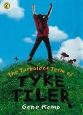 The Turbulent Term of Tyke Tiler (Puffin Books),Gene Kemp