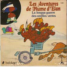 45 T  EP EMISSION TV / TF 1 *LES AVENTURES DE PLUME D'ELAN*