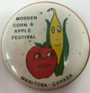 Vintage Morden Corn & Apple Festival Manitoba Canada Safety Back Pin Button