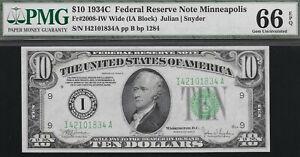 1934-C  $10  MINNEAPOLIS FED   ((( TOP POP )))   PMG 66 EPQ  L@@K  NR